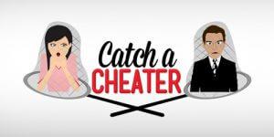 catch a cheater